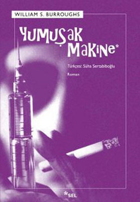 William S. Burroughs Yumuşak Makine Pdf E-kitap indir