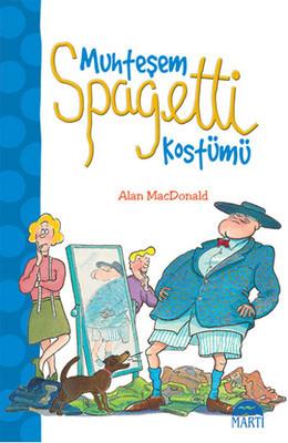 Alan MacDonald Muhteşem Spagetti Kostümü Pdf