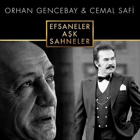 Orhan Gencebay Cemal Safi Efsaneler Aşk Sahneler 2017 full albüm indir