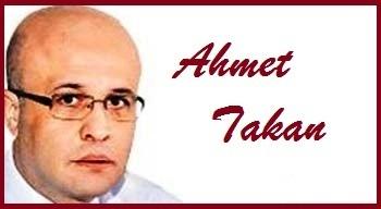 Ahmet Takan: Hareketine dikkat et!..