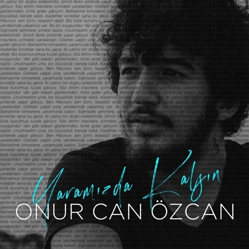 Onur Can Özcan - Yaramızda Kalsın (2018) Full Albüm İndir