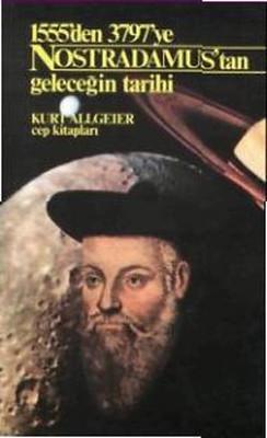 Nostradamus'tan Geleceğin Tarihi Kurt Allgeier Pdf E-kitap indir
