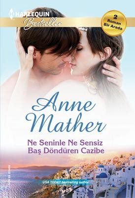 Ne Seninle Ne Sensiz Anne Mather Pdf E-kitap indir