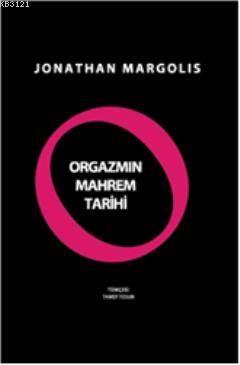 Jonathan Margolis Orgazmın Mahrem Tarihi Pdf
