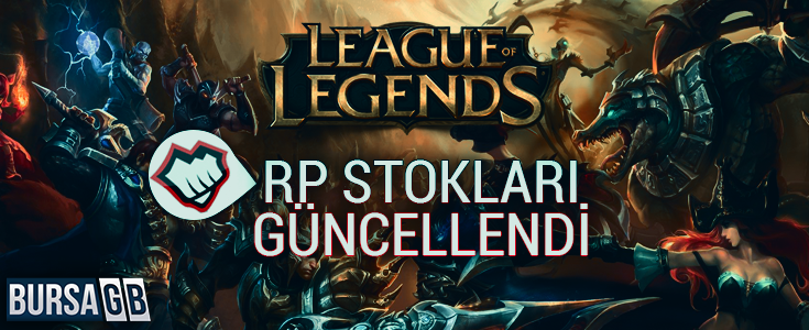 League of Legends RP Stoklarimiz Güncellendi !