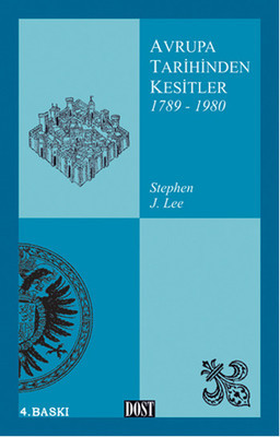 Stephen J. Lee Avrupa Tarihinden Kesitler 1789-1980 Pdf