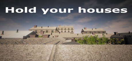 Hold Your Houses [PLAZA] FULL PC