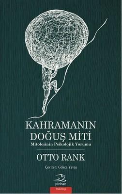 Otto Rank Kahramanın Doğuş Miti Pdf