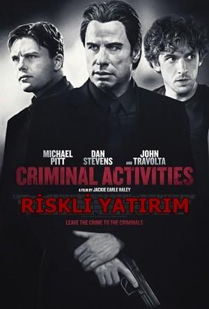 Riskli Yatırım - Criminal Activities | 2014 | BRRip XviD | Türkçe Dublaj - Tek Link