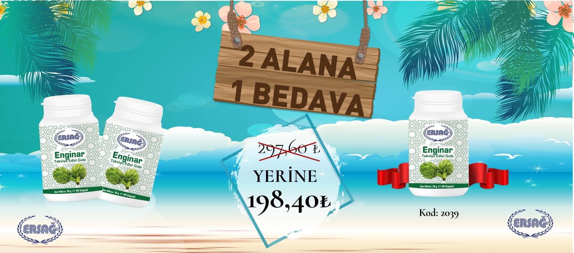 Ersağ Türkiye Nisan Ayı 1'ci Dönem 2 Alana 1 Bedava Kampanyası