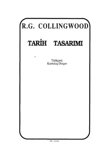 Robin George Collingwood Tarih Tasarımı Pdf E-kitap indir