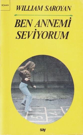 William Saroyan Ben Annemi Seviyorum Pdf E-kitap indir