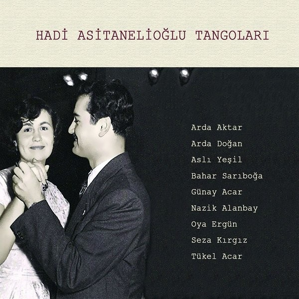 Hadi Asitanelioğlu Tangoları 2019 Albüm Flac Full Albüm İndir