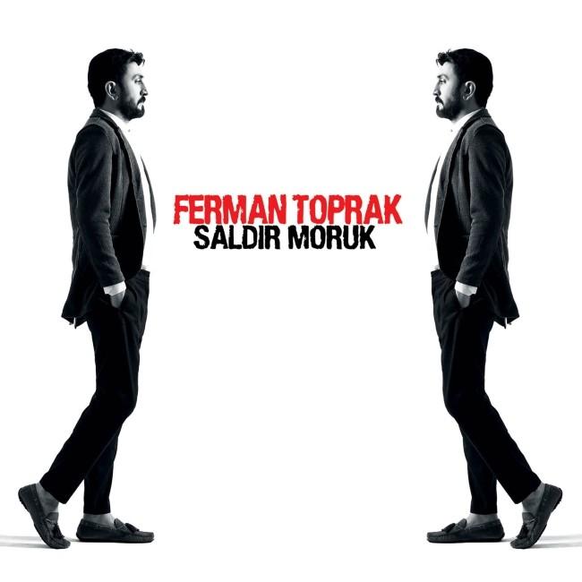 Ferman Toprak Saldır Moruk 2017 full albüm indir