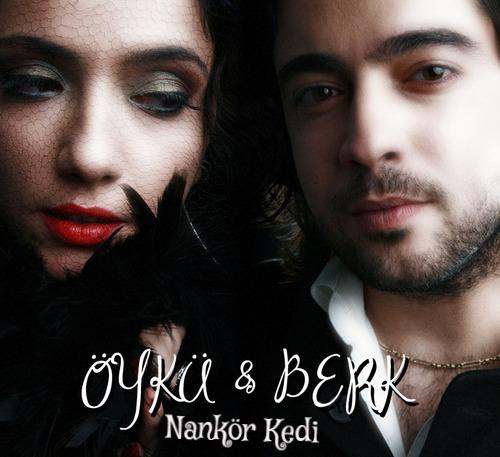 Öykü feat. Berk - Nankör Kedi (2017) Single Albüm İndir