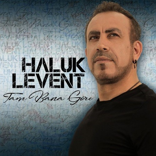 Haluk Levent - Tam Bana Göre (2019) Full Albüm İndir