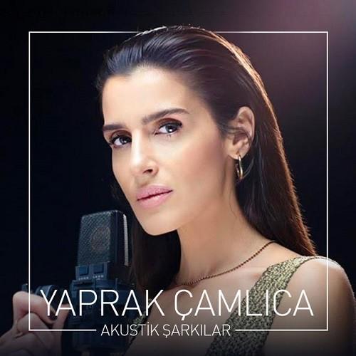 Yaprak Çamlıca - Akustik Şarkılar (2019) Full Albüm İndir