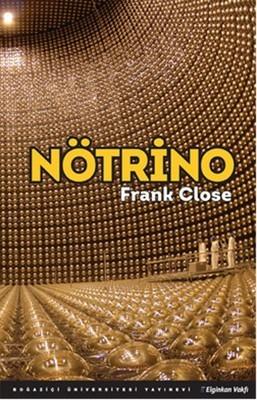 Frank Close Nötrino Pdf E-kitap indir
