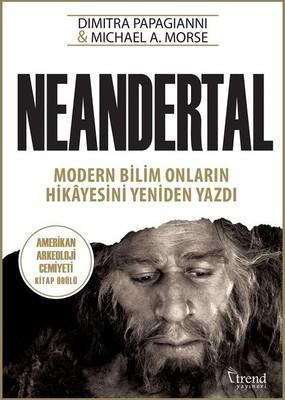 Dimitra Papagianni, Michael A. Morse Neandertal Pdf E-kitap indir