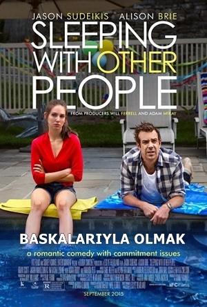 Başkalarıyla Olmak – Sleeping With Other People 2015 BRRip XviD Türkçe Dublaj – Tek Link