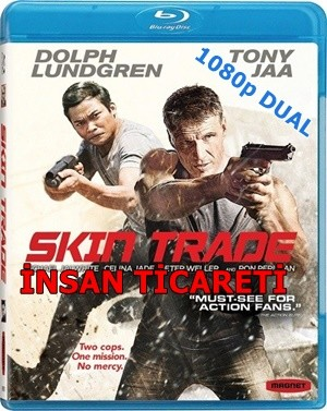 İnsan Ticareti - Skin Trade | 2014 | BluRay 1080p x264 | DuaL TR-EN - Tek Link