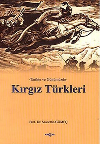 Saadettin Gömeç Tarihte ve Günümüzde Kırgız Türkleri Pdf