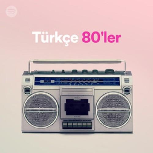Spotify - Türkçe Unutulmaz 80'ler Nostalji Albüm İndir