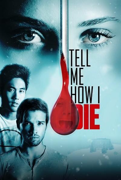 Ölümcül Deney: Dejavu – Tell Me How I Die 2016 (BRRip – m1080p) Türkçe Dublaj indir
