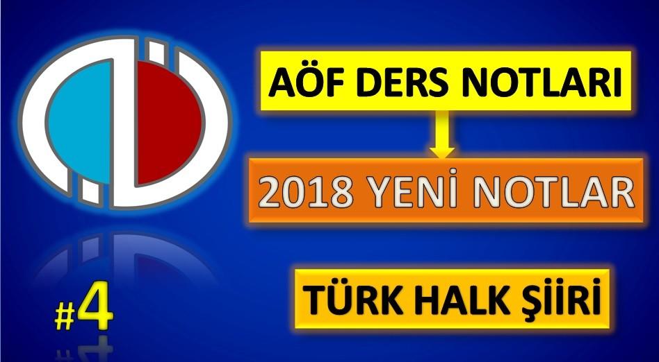 AÖF Ders Notları Türk Halk Şiiri / Özet / Deneme / Çıkmış Sorular