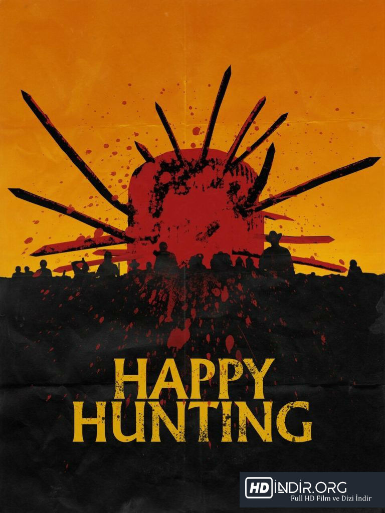 Av - Happy Hunting (2017) HD Film indir