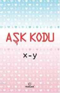Aşk Kodu - X-Y Pdf