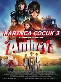 Karınca Çocuk 3 – Antboy 3 2016 HDRip XviD Türkçe Dublaj – Tek Link