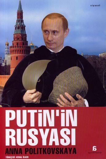 Anna Politkovskaya Putin'in Rusyası Pdf