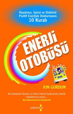 Jon Gordon Enerji Otobüsü Pdf E-kitap indir