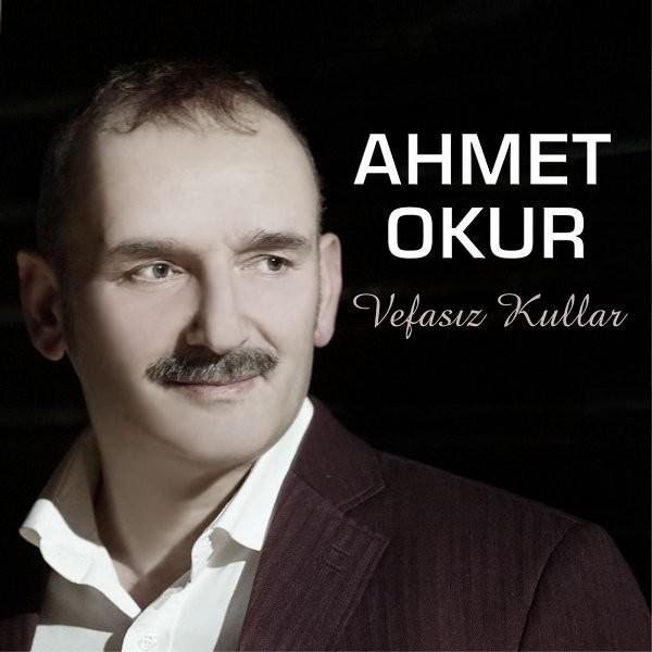 Ahmet Okur Vefasız Kullar 2019 EP Albüm Full İndir