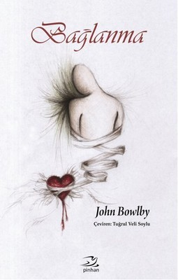 John Bowlby Bağlanma Pdf E-kitap indir