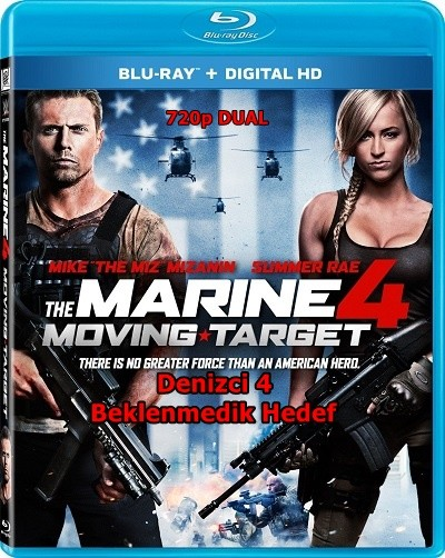Denizci 4: Beklenmedik Hedef – The Marine 4: Moving Target 2015 BluRay 720p X264 DuaL TR-EN – Tek Link