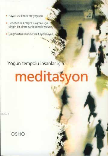 Osho Yogun Tempolu İnsanlar İçin Meditasyon Pdf E-kitap indir