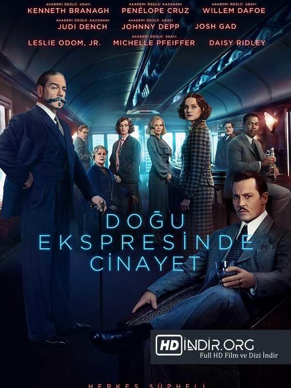Doğu Ekspresinde Cinayet indir İzle (2017) Türkçe Dublaj Full HD