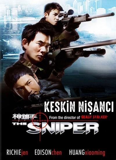 Keskin Nişancı - Sun cheung sau (2009) türkçe dublaj film indir