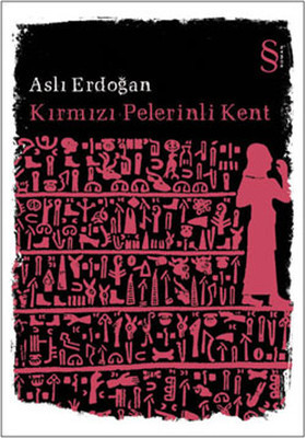 Aslı Erdoğan Kırmızı Pelerinli Kent Pdf