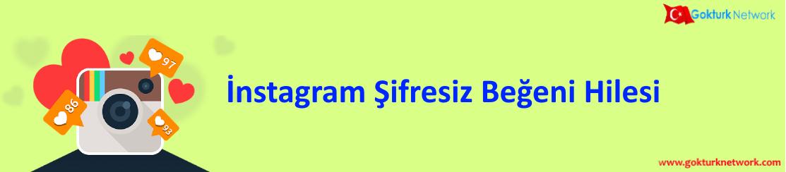 Instagram Şifresiz Beğeni Hilesi