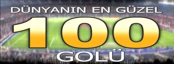 Dünyanın En Güzel 100 Golü DVDRip XviD Türkçe Dublaj  - Tek Link