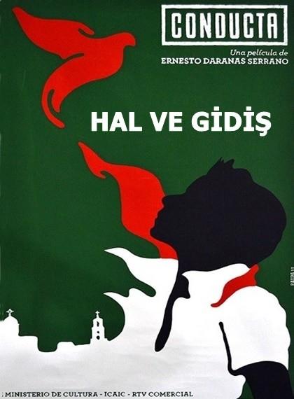 Hal ve Gidiş – Conducta 2014 DVDRip XviD Türkçe Dublaj – Tek Link
