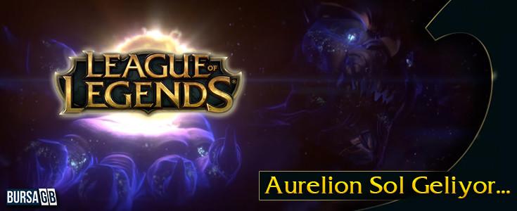League of Legends 'e Yeni Sampiyon Aurelion Sol Ekleniyor