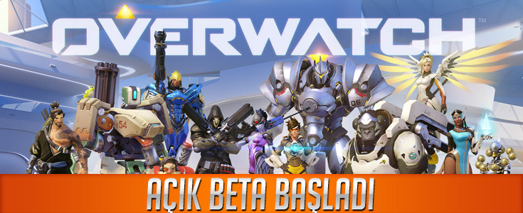 Overwatch Açik Beta Basladi