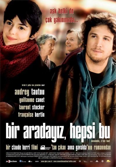 Bir Aradayız, Hepsi Bu - Ensemble, c'est tout (2007) türkçe dublaj film indir