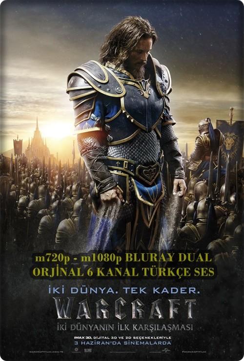 Warcraft: İki Dünyanın İlk Karşılaşması 2016 ( BluRay m720p - m1080p) DuaL TR-ENG