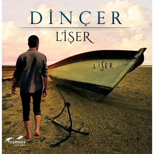 Dinçer Lişer 2017 full albüm indir