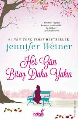 Jennifer Weiner Her Gün Biraz Daha Yakın Pdf
